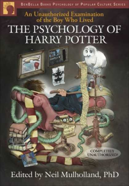 Bestselling Sci-Fi/ Fantasy (2007) - The Psychology of Harry Potter: An Unauthorized Examination of the Boy Who Lived