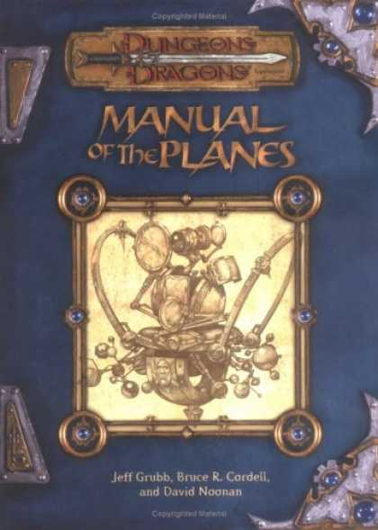 Bestselling Sci-Fi/ Fantasy (2007) - Manual of the Planes (Dungeon & Dragons d20 3.0 Fantasy Roleplaying) by Jeff Gru