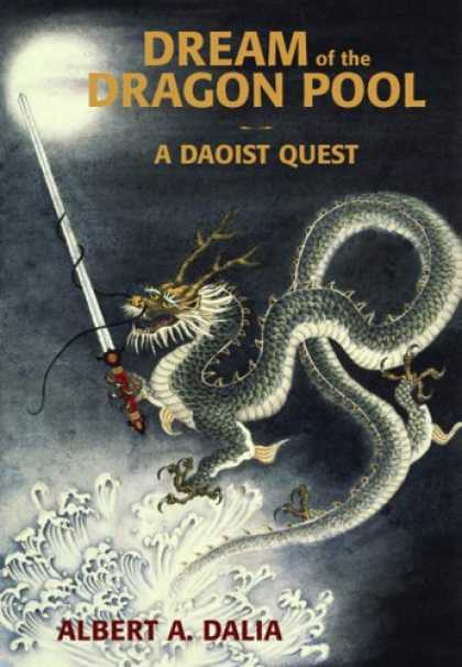 Bestselling Sci-Fi/ Fantasy (2007) - Dream of the Dragon Pool by Albert A. Dalia