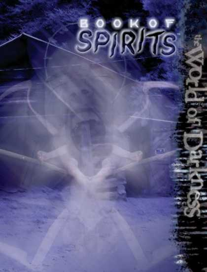 Bestselling Sci-Fi/ Fantasy (2007) - World of Darkness Book of Spirits (World of Darkness) by Aaron Dembski Bowden
