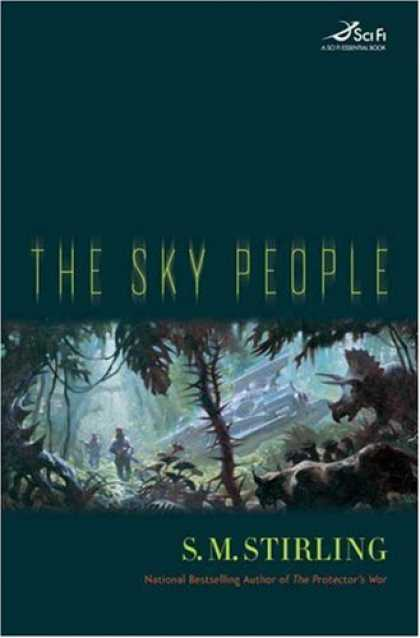 Bestselling Sci-Fi/ Fantasy (2007) - The Sky People (Sci Fi Essential Books) by S.M. Stirling
