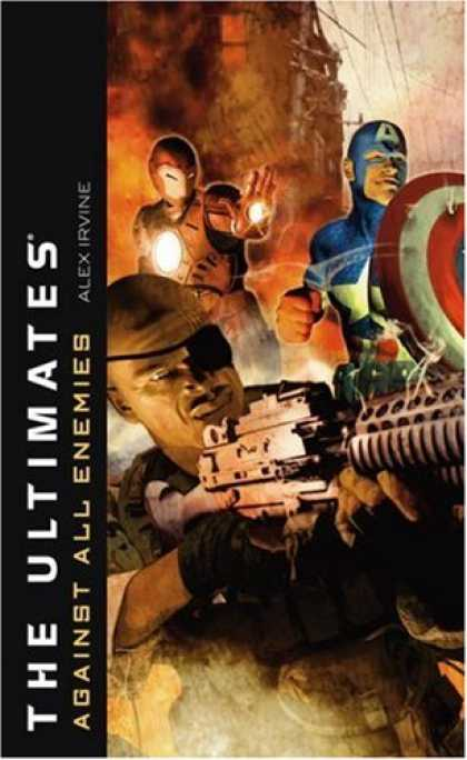 Bestselling Sci-Fi/ Fantasy (2007) - The Ultimates: Against All Enemies (Ultimates) by Alex Irvine