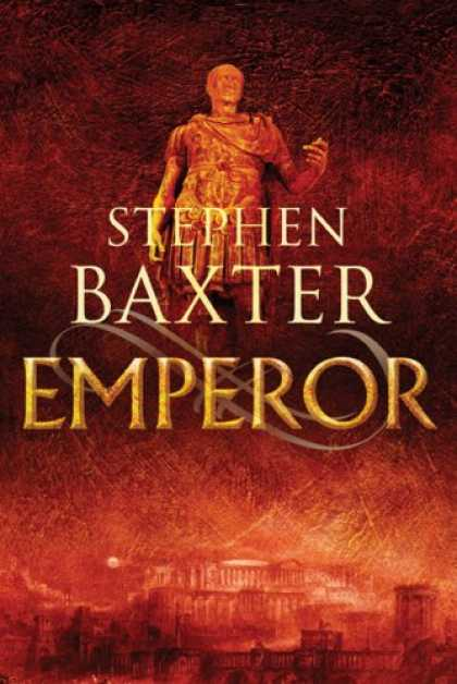 Bestselling Sci-Fi/ Fantasy (2007) - Emperor: Time's Tapestry #1 (Time's Tapestry) by Stephen Baxter
