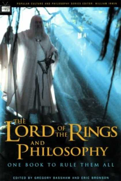 Bestselling Sci-Fi/ Fantasy (2007) - The Lord of the Rings and Philosophy: One Book to Rule Them All (Popular Culture