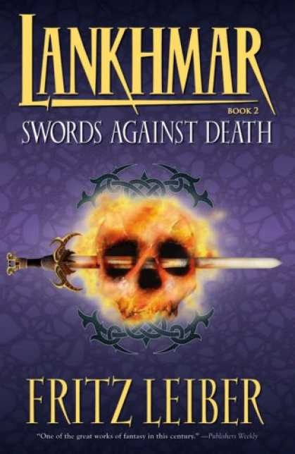 Bestselling Sci-Fi/ Fantasy (2007) - Lankhmar Book 2: Swords Against Death (Lankhmar) by Fritz Leiber