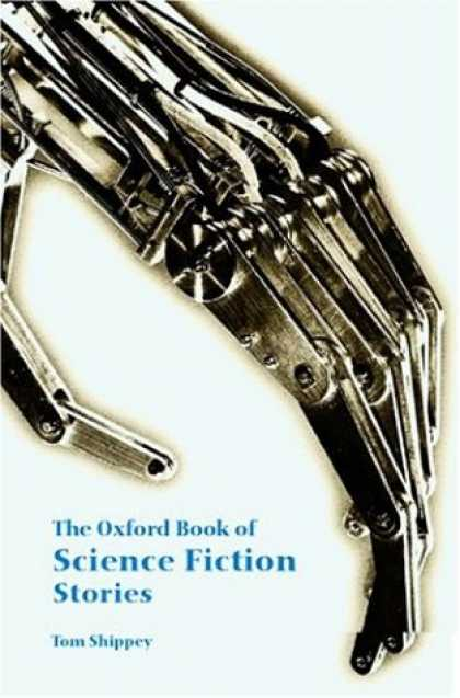 Bestselling Sci-Fi/ Fantasy (2007) - The Oxford Book of Science Fiction Stories