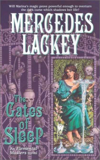 Bestselling Sci-Fi/ Fantasy (2007) - The Gates of Sleep (Elemental Masters, Book 2) by Mercedes Lackey
