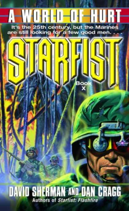 Bestselling Sci-Fi/ Fantasy (2007) - Starfist: A World of Hurt (Starfist) by David Sherman