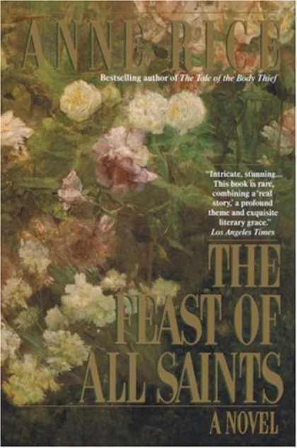 Bestselling Sci-Fi/ Fantasy (2007) - Feast of All Saints by Anne Rice