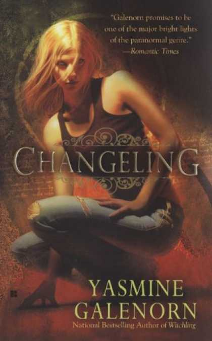 Bestselling Sci-Fi/ Fantasy (2007) - Changeling (The Sisters of the Moon, Book 2) by Yasmine Galenorn