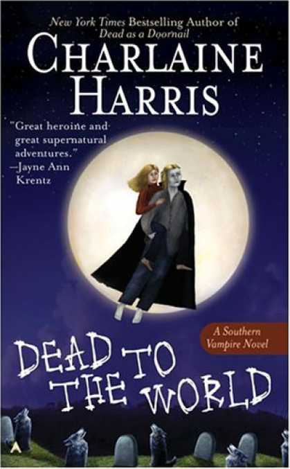 Bestselling Sci-Fi/ Fantasy (2007) - Dead to the World (Southern Vampire Mysteries, Book 4) by Charlaine Harris
