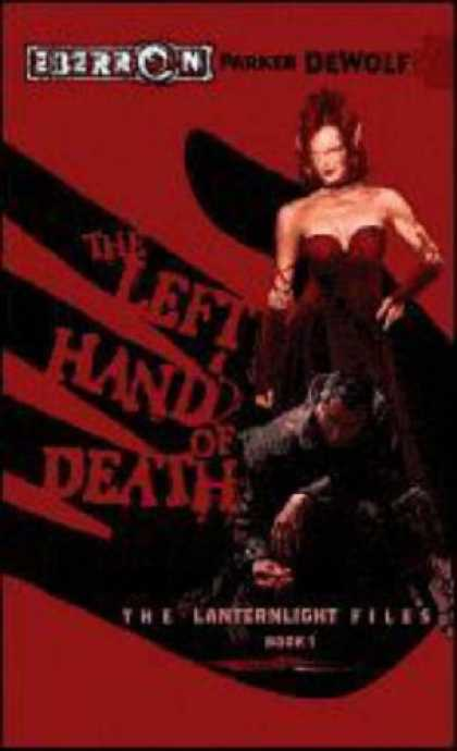 Bestselling Sci-Fi/ Fantasy (2007) - The Left Hand of Death: The Lanternlight Files, Book 1 (The Lanternlight Files)