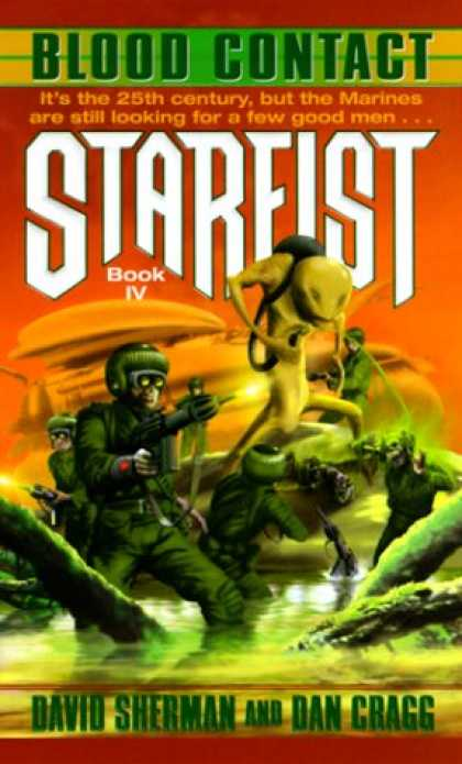 Bestselling Sci-Fi/ Fantasy (2007) - Blood Contact (Starfist, Book 4) by David Sherman