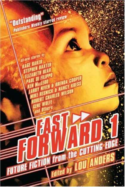 Bestselling Sci-Fi/ Fantasy (2007) - Fast Forward 1: Future Fiction from the Cutting Edge