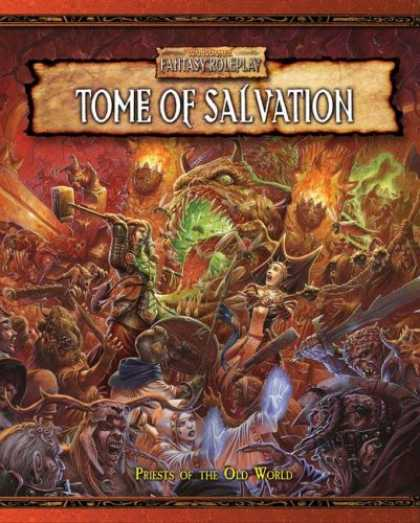 Bestselling Sci-Fi/ Fantasy (2007) - Tome of Salvation: Priests of the Old World (Warhammer Fantasy Roleplay) by Gree