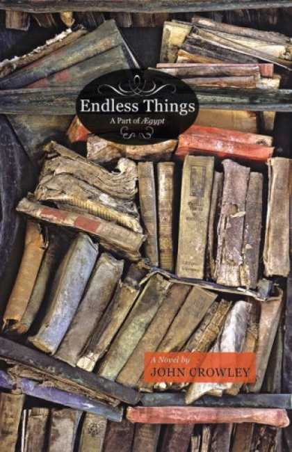 Bestselling Sci-Fi/ Fantasy (2007) - Endless Things: A part of Aegypt by John Crowley