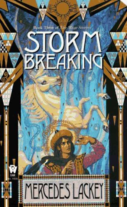 Bestselling Sci-Fi/ Fantasy (2007) - Storm Breaking (The Mage Storms, Book 3) by Mercedes Lackey