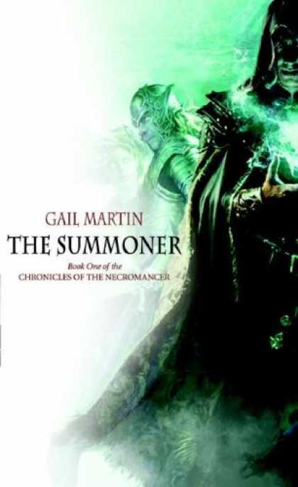 Bestselling Sci-Fi/ Fantasy (2007) - The Summoner: Book One in the Chronicles of the Necromancer by Gail Martin