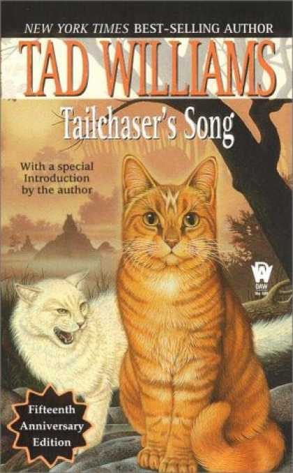Bestselling Sci-Fi/ Fantasy (2007) - Tailchaser's Song by Tad Williams