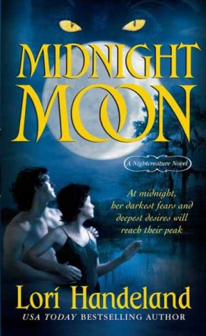 Bestselling Sci-Fi/ Fantasy (2007) - Midnight Moon (A Nightcreature Novel, Book 5) by Lori Handeland