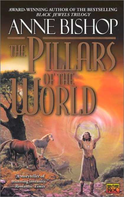 Bestselling Sci-Fi/ Fantasy (2007) - The Pillars of the World by Anne Bishop