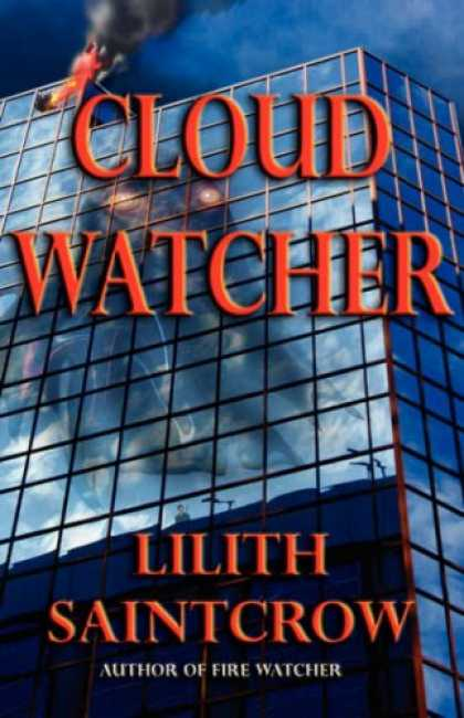Bestselling Sci-Fi/ Fantasy (2007) - Cloud Watcher (The Watcher Series, Book 4) by Lilith Saintcrow