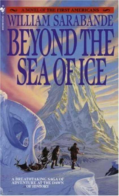 Bestselling Sci-Fi/ Fantasy (2007) - Beyond the Sea of Ice: The First Americans, Book 1 (The First Americans) by Will