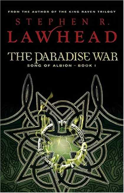 Bestselling Sci-Fi/ Fantasy (2007) - The Paradise War: Book One in The Song of Albion Trilogy (Lawhead, Steve. Song o