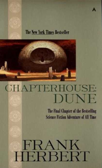 Bestselling Sci-Fi/ Fantasy (2007) - Chapterhouse Dune (Dune Chronicles, Book 6) by Frank Herbert