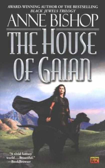 Bestselling Sci-Fi/ Fantasy (2007) - The House of Gaian by Anne Bishop