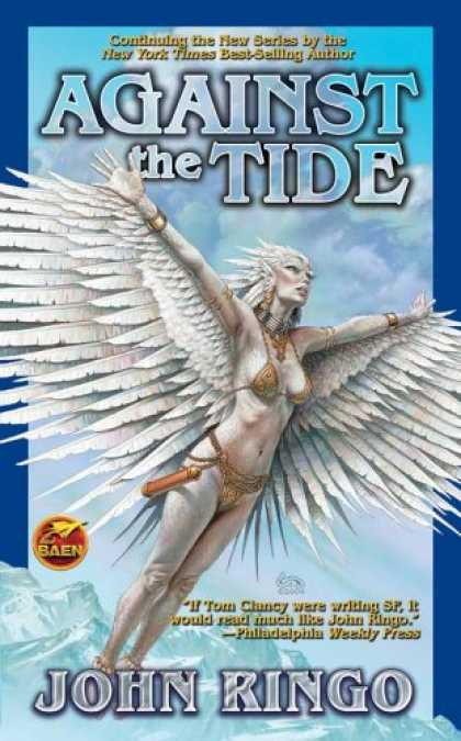 Bestselling Sci-Fi/ Fantasy (2007) - Against the Tide (Council of War) by John Ringo
