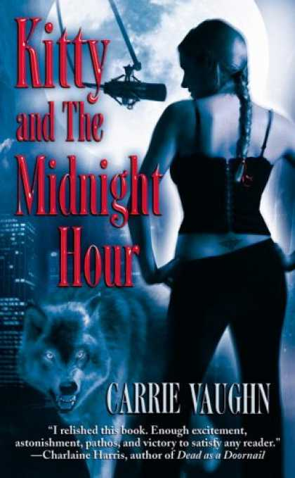 Bestselling Sci-Fi/ Fantasy (2007) - Kitty and the Midnight Hour (Kitty Norville Series, Book 1) by Carrie Vaughn