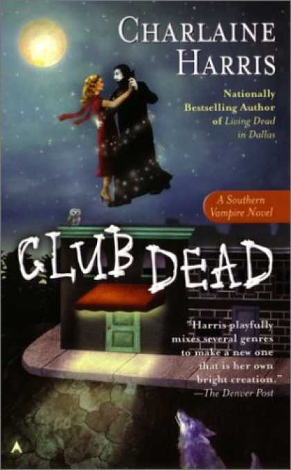 Bestselling Sci-Fi/ Fantasy (2007) - Club Dead (Southern Vampire Mysteries, Book 3) by Charlaine Harris