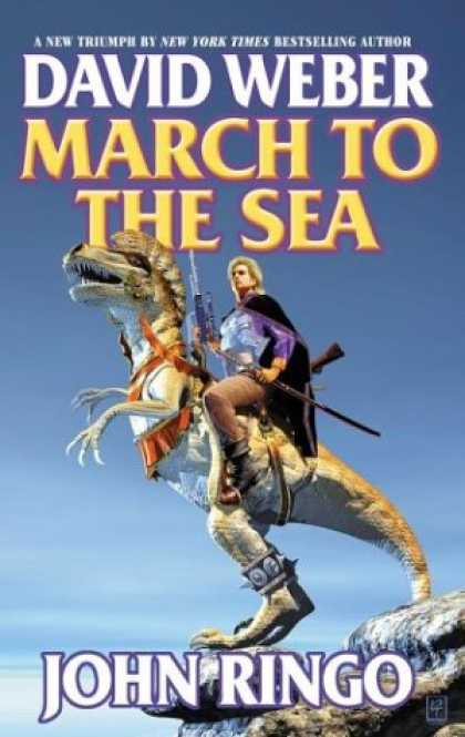 Bestselling Sci-Fi/ Fantasy (2007) - March to the Sea (March Upcountry) by David Weber
