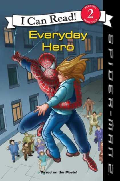 Bestselling Sci-Fi/ Fantasy (2007) - Spider-Man 2: Everyday Hero (I Can Read Book 2) by Acton Figueroa
