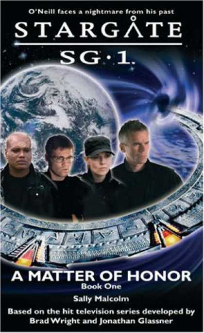 Bestselling Sci-Fi/ Fantasy (2007) - Stargate SG-1: A Matter of Honor: SG1-3 (Stargate Sg-1) by Sally Malcolm
