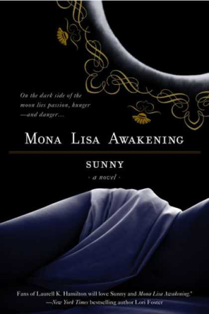 Bestselling Sci-Fi/ Fantasy (2007) - Mona Lisa Awakening (Monere: Children of the Moon, Book 1) by Sunny