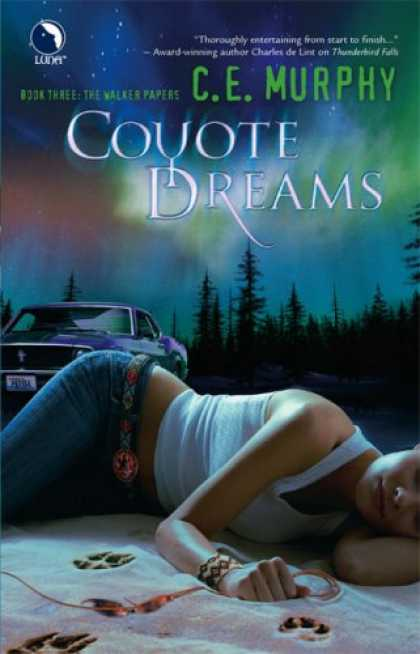 Bestselling Sci-Fi/ Fantasy (2007) - Coyote Dreams (The Walker Papers, Book 3) by C.E. Murphy