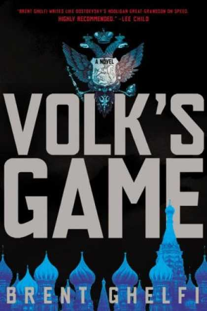 Bestselling Sci-Fi/ Fantasy (2007) - Volk's Game: A Novel by Brent Ghelfi
