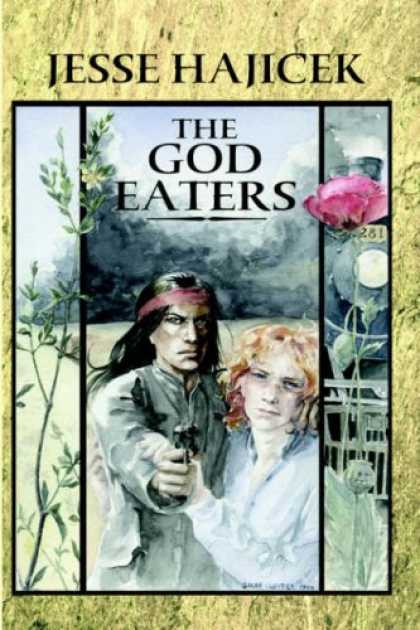Bestselling Sci-Fi/ Fantasy (2007) - The God Eaters by Jesse Hajicek