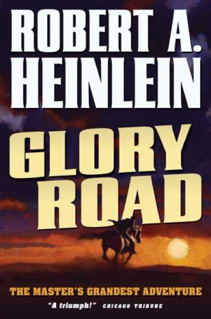 Bestselling Sci-Fi/ Fantasy (2007) - Glory Road by Robert A. Heinlein