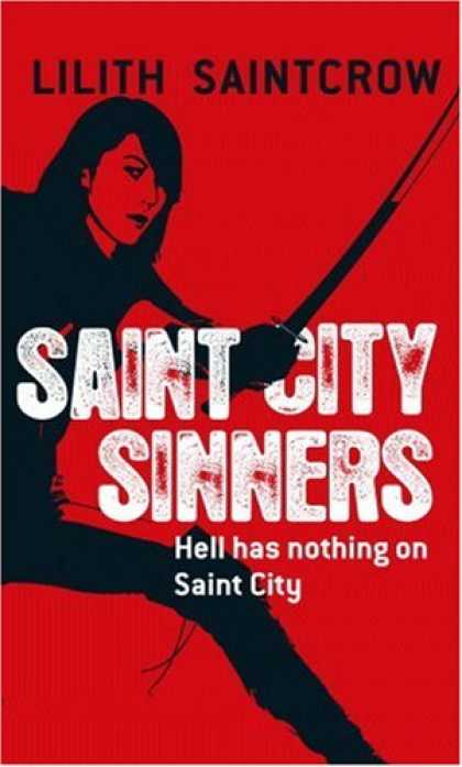 Bestselling Sci-Fi/ Fantasy (2007) - Saint City Sinners (Dante Valentine, Book 4) by Lilith Saintcrow