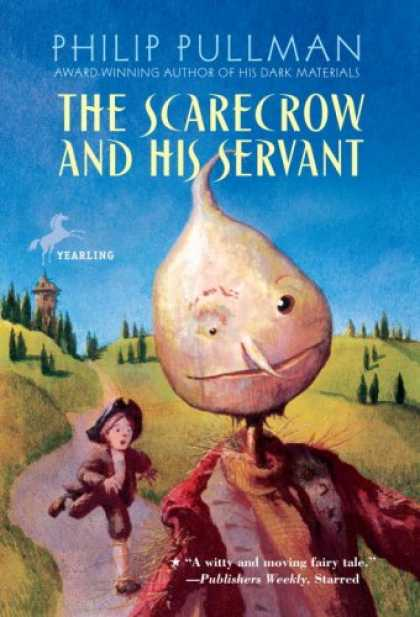 Bestselling Sci-Fi/ Fantasy (2007) - The Scarecrow and His Servant by Philip Pullman