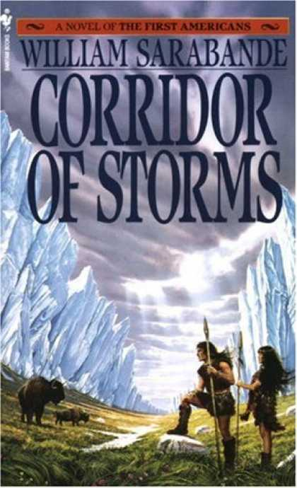 Bestselling Sci-Fi/ Fantasy (2007) - Corridor of Storms (First Americans, Book II) by William Sarabande