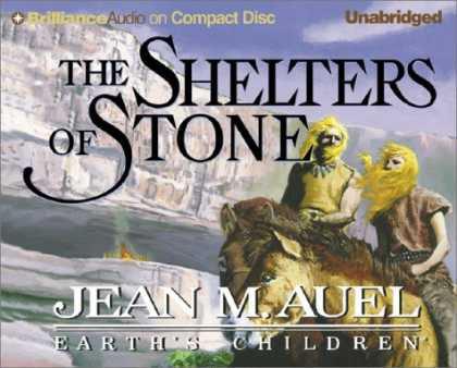 Bestselling Sci-Fi/ Fantasy (2007) - Shelters of Stone, The (Earth's Children®) by Jean M. Auel