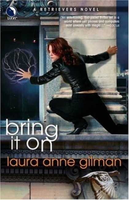 Bestselling Sci-Fi/ Fantasy (2007) - Bring It On (Retrievers, Book 3) by Laura Anne Gilman