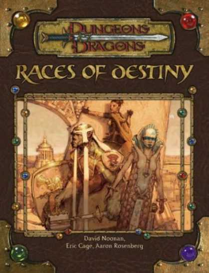 Bestselling Sci-Fi/ Fantasy (2007) - Races of Destiny (Dungeon & Dragons d20 3.5 Fantasy Roleplaying) by David Noonan