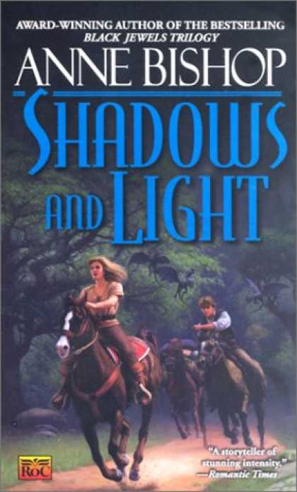 Bestselling Sci-Fi/ Fantasy (2007) - The Shadows and the Light by Anne Bishop