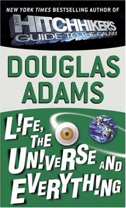 Bestselling Sci-Fi/ Fantasy (2007) - Life, the Universe and Everything (Hitchhiker's Trilogy) by Douglas Adams