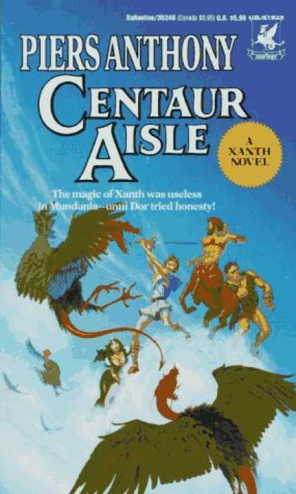 Bestselling Sci-Fi/ Fantasy (2007) - Centaur Aisle (Xanth Novels) by Piers Anthony